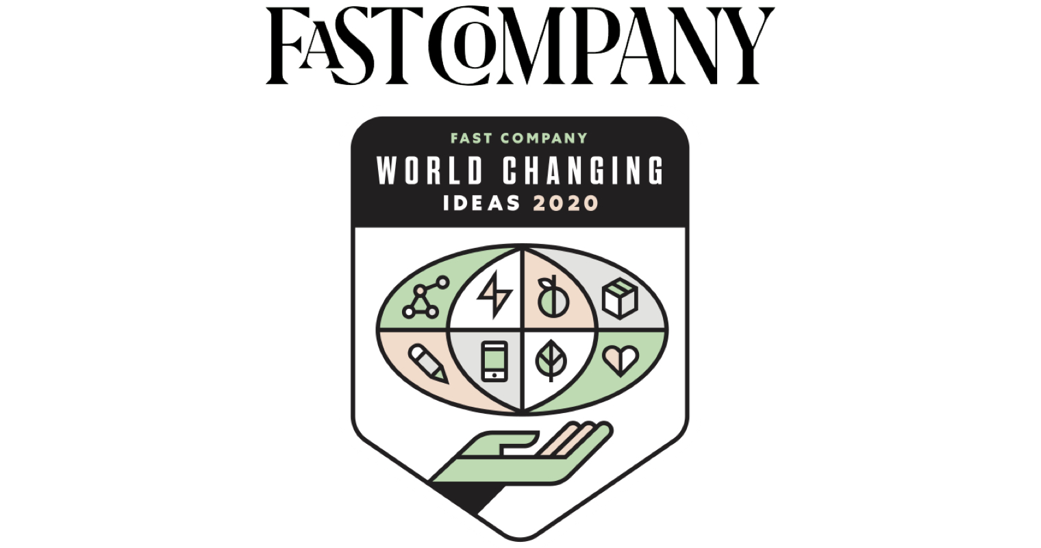 Fast Company: World Changing Ideas 2020