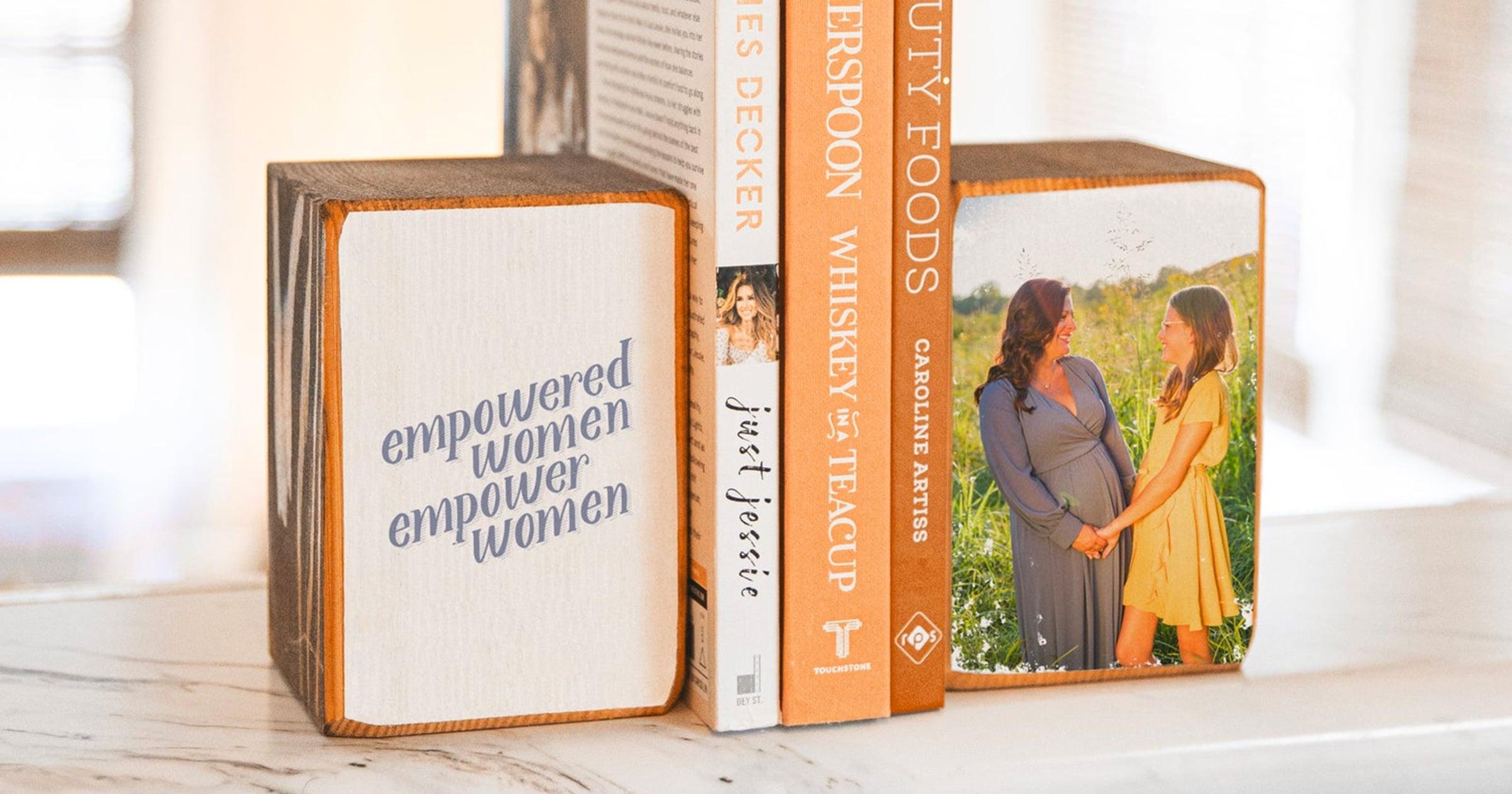 Empowered Women Empower Women Bookends